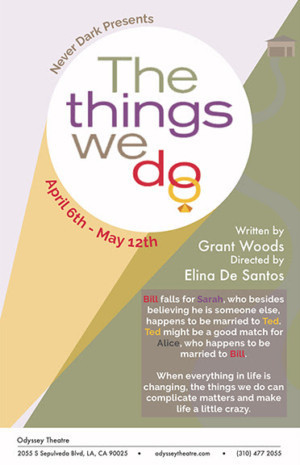 Elina de Santos Directs World Premiere Of THE THINGS WE DO