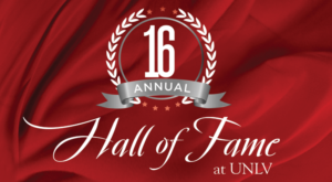 UNLV College Of Fine Arts 16th Annual Hall Of Fame Event Set For April 2