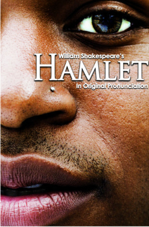 Baltimore Shakespeare Factory Presents HAMLET In Original Shakespearean Pronunciation