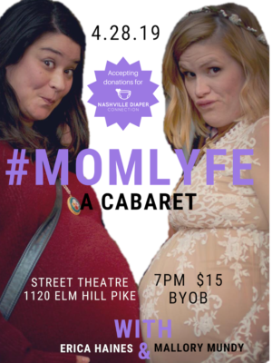 STC Presents #MOMLYFE: A Cabaret, Starring Erica Haines And Mallory Mundy