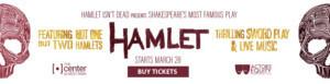 Hamlet Isn't Dead Presents HAMLET