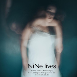 The Gray Dance Presents Nine Lives At Base Experimental Arts