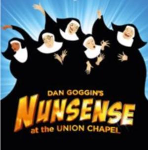 NUNSENSE Comes To The Union Chapel