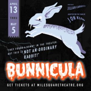 Mile Square Theatre Presents BUNNICULA