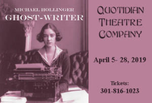 Quotidian Theatre Company Presents GHOST WRITER