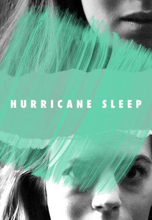 HURRICANE SLEEP - A New Play Announced At IATI Theater