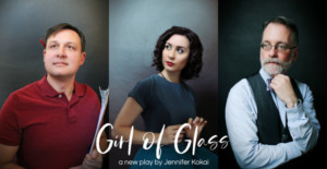 THML Theatre Company Presents GIRL OF GLASS