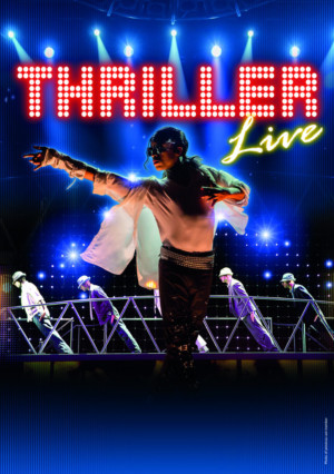 THRILLER LIVE Extends West End Run