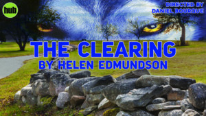 Opening This Friday-Tony Award Nominee Helen Edmundson's THE CLEARING