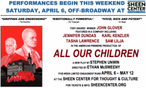 ALL OUR CHILDREN Performances Begin This Weekend, Off-Broadway At The Sheen Center