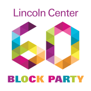 Lincoln Center Presents Free 60th Anniversary Block Party, May 4