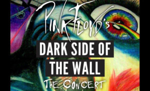 Announcing Pink Floyd PINK FLOYD DARK SIDE OF THE WALL: THE CONCERT At Patchogue Theatre