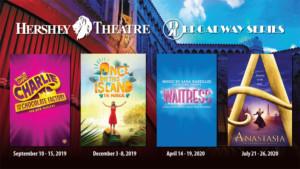 Hershey Theatre Reveals 2019-20 Broadway Series