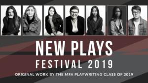 Columbia University School Of The Arts Presents New Plays Festival 2019