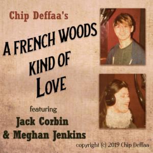 Jack Corbin & Meghan Jenkins Release Recording, 'A French Woods Kind Of Love...'