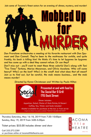 Tacoma Little Theatre Presents MOBBED UP FOR MURDER-A Murder Mystery Dinner