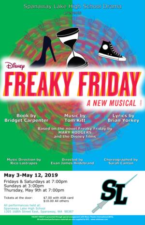 Spanaway Lake High School Presents FREAKY FRIDAY