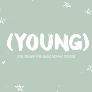(YOUNG) Broadway Series Returns To The Green Room 42