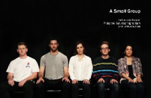 World Premiere of A SMALL GROUP Announced At The Hudson Theatre