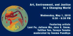 A4 Presents Art & Environmental Justice Panel 5/1/19