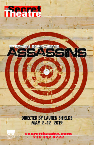 Secret Theatre Presents Stephen Sondheim's ASSASSINS