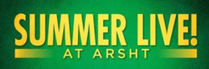 New Summer Live At Arsht Shows Are Announced