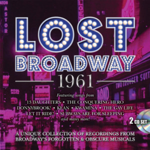 Stage Door Records Launch 'Lost Broadway' Album Series