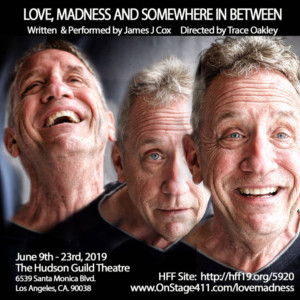 LOVE, MADNESS, AND SOMEWHERE IN BETWEEN Comes to The Hudson Guild