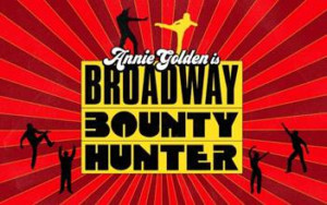 Tickets Are Now On Sale For Joe Iconis' BROADWAY BOUNTY HUNTER