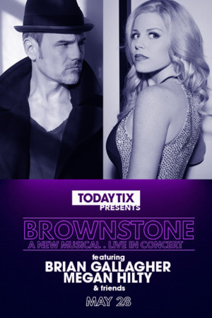 Brian Gallagher and Megan Hilty Will Lead Concert of New Musical BROWNSTONE