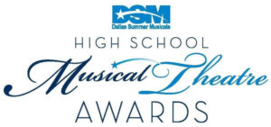 High Schools From Across Texas Celebrated As Winners Were Announced At The 8th Annual Dallas Summer Musicals