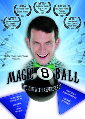 MAGIC 8 BALL, MY LIFE WITH ASPERGER'S Comes To Kraine Theater