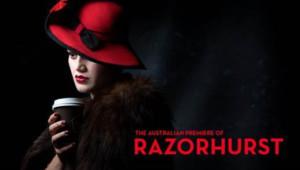 New Australian Musical RAZORHURST Commences Rehearsals Next Week