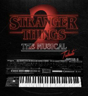 STRANGER THINGS 2: THE MUSICAL TRIBUTE World Premiere Comes to The 2019 Hollywood Fringe Festival