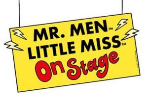 MR. MEN AND LITTLE MISS ON STAGE Joins Udderbelly Edinburgh Fringe