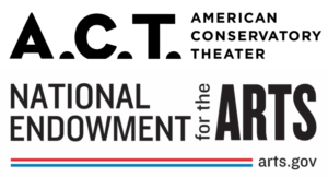 American Conservatory Theater Receives $50,000 Grant From The National Endowment For The Arts