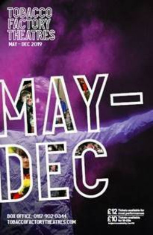 Tobacco Factory Theatres Announce Lineup for May-Dec 19