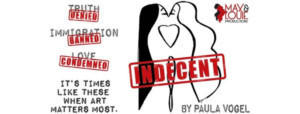 Max & Louie's Present The STL Premiere Of INDECENT