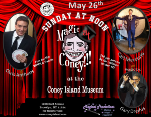 Performers Announced For MAGIC AT CONEY!!! - The Sunday Matinee, May 26