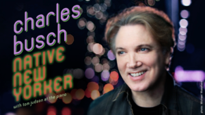 Charles Busch Brings NATIVE NEW YORKER to London