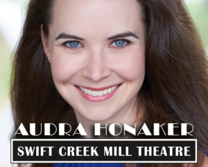 Swift Creek Mill Theatre Cabaret Nights Presents Audra Honaker
