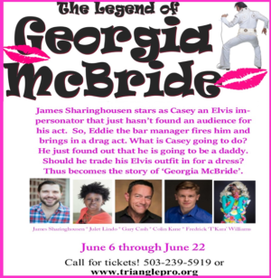 THE LEGEND OF GEORGIA MCBRIDE is the Final Show Of Triangle's 29th Season