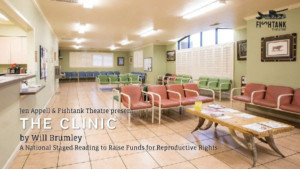 Fishtank Theatre To Present Reading of THE CLINIC By William Brumley