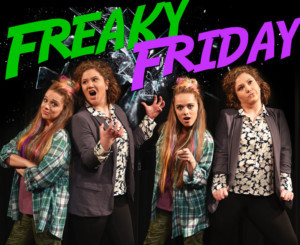 FREAKY FRIDAY Comes to The Round Barn Theatre