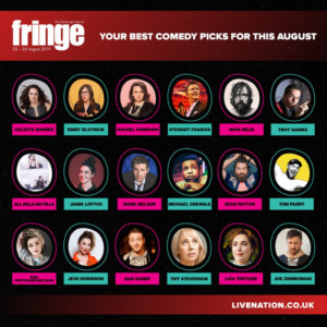 Live Nation Presents Best Comedy Picks For 2019 Edinburgh Festival Fringe
