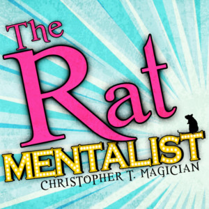 Live Rats Take The Spotlight For The First Time At Hollywood Fringe With THE RAT MENTALIST