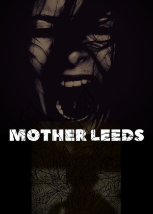 No Peeking to Stage Blind Sensory Horror Story, MOTHER LEEDS