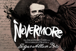 Award-Winning Musical NEVERMORE Returns In Time For Halloween