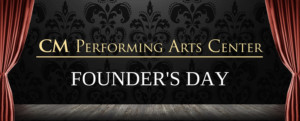 CM Performing Arts Center To Honor Their Founders During First Ever 'Founder's Day' At The Noel S. Ruiz Theatre