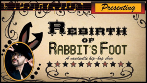 REBIRTH OF RABBIT'S FOOT Comes to The PIT Underground
